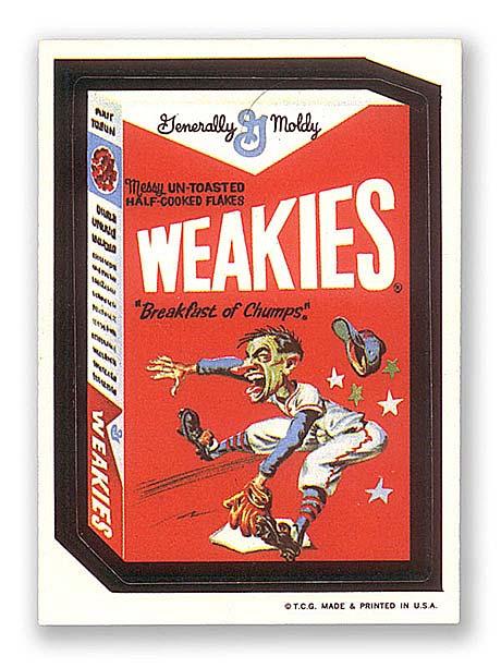 Weakies